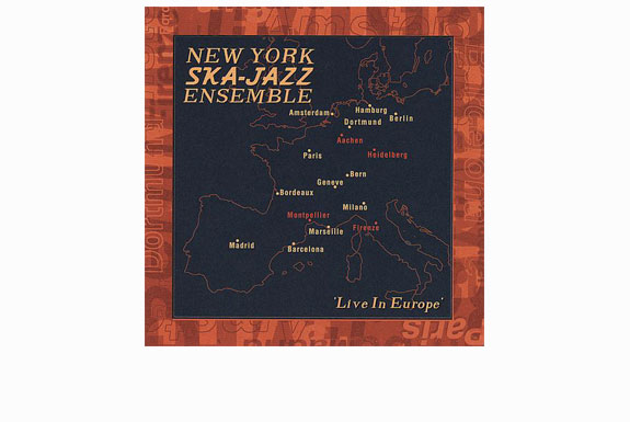 New York Ska Jazz Ensemble – Live In Europe