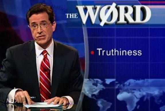 The Truthiness of Stephen Colbert