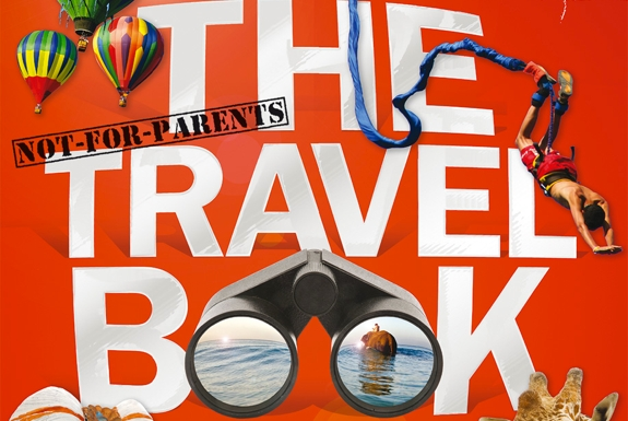 The (Not For Parents!) Travel Book