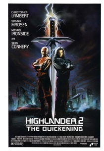 Offensive Movies: Highlander 2 The Quickening